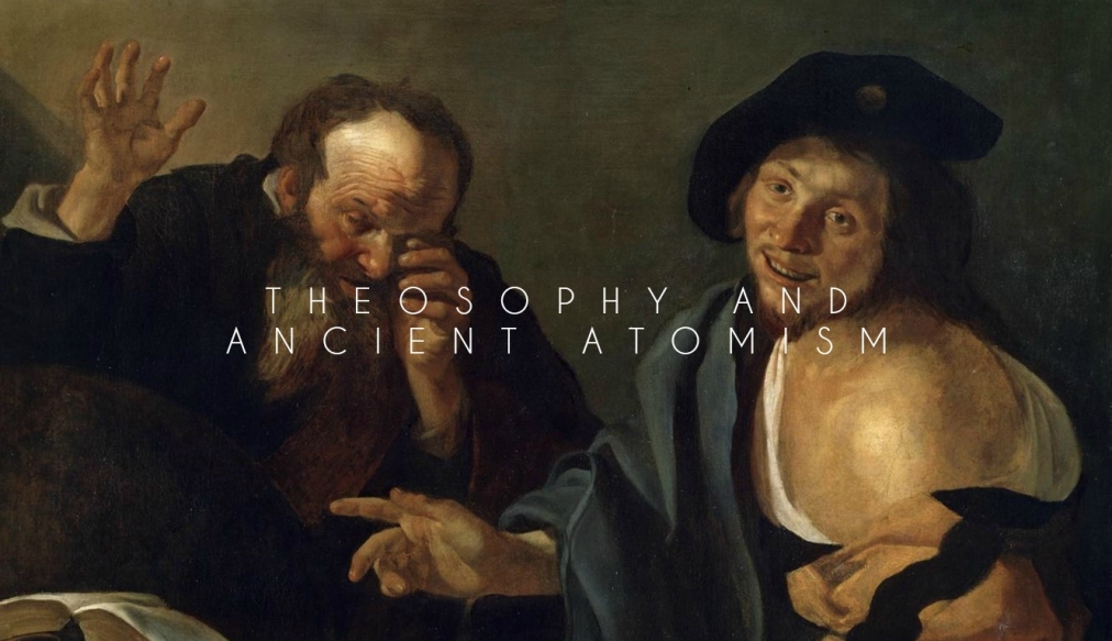 Theosophy and Ancient Atomism