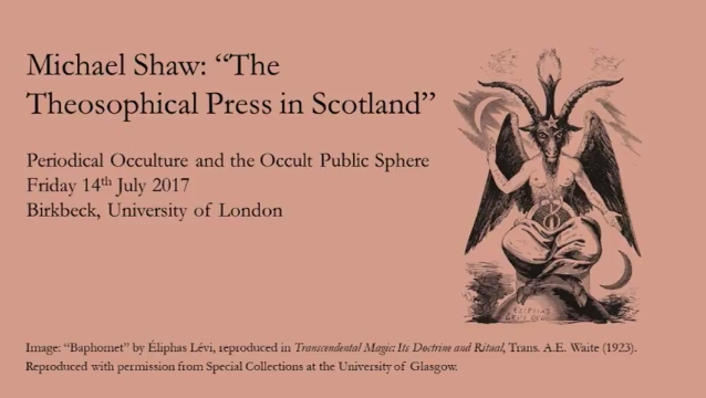"""Popular Occulture in Scotland and Scottish Theosophy: Michael Shaw on """"The Theosophical Press inScotland"""""""
